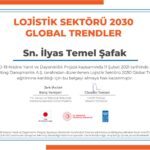 LOJİSTİK SEKTÖRÜ 2030 GLOBAL TRENDLER EĞİTİMİ